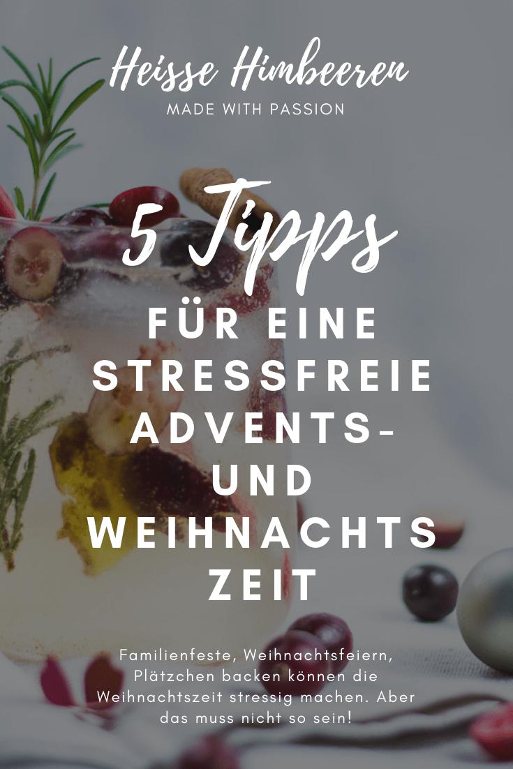 5 Tipps für einen Advent ohne Stress   Heisse Himbeeren